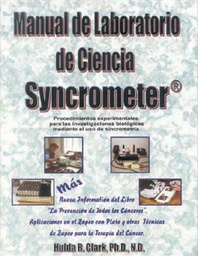 "[BUCH_LAB_MANUAL_ES] Libro ""Syncrometer Science Laboratory Manual"" de la Dra. Hulda Clark (español)"